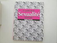 LE GUIDE DE LA SEXUALITE EPANOUIE LES GUIDES FLUIDE GLACIAL BE/TBE