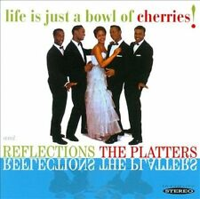 Reflections/Life Is Just a Bowl of Cherries! by The Platters (CD, May-2012,...