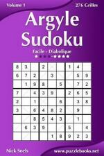 Argyle Sudoku: Argyle Sudoku - Facile à Diabolique - Volume 1 - 276 Grilles...