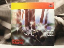 UMBERTO BALSAMO - PASSATO PRESENTE E FUTURO LP EX-/NEAR MINT 1974 POLYDOR