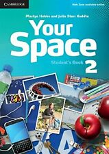 Your Space Level 2 Student's Book, Starr Keddle, Julia, Hobbs, Martyn, Very Good