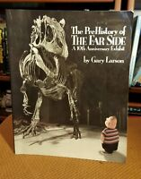 Far Side: The Prehistory of the Far Side : A 10th Anniversary Exhibit 14 by...