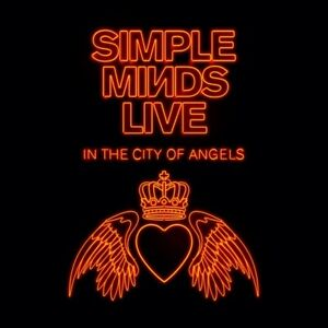 SIMPLE MINDS - LIVE IN THE CITY OF ANGELS (DELUXE)  4 CD NEUF