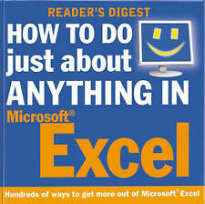 How to Do Just About Anything in Excel by Reader's Digest (Paperback, 2003)