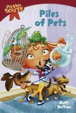 Pee Wee Scouts: Piles of Pets (A Stepping Stone Book(Tm) by Delton, Judy
