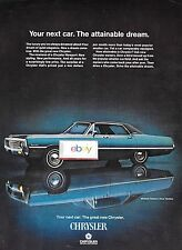 CHRYSLER 1969 YOUR NEXT CAR THE ATTAINABLE DREAM CHRYSLER NEWPORT CUSTOM AD