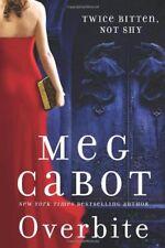 Overbite (Insatiable),M Cabot