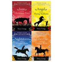 Pony Club Secrets Series Stacy Gregg 4 Books Collection Angel, Issie, Nightstorm