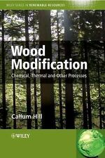 Wood Modification: Chemical, Thermal and Other Processes (Wiley Series-ExLibrary