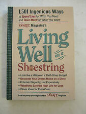 Living Well On A Shoestring - by the editors of Yakee Mag. (2000 h-back)  (SS-4)