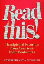 Read This!: Handpicked Favorites from America's Indie Bookstores (Books in Actio