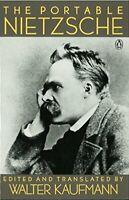 The Portable Nietzsche (Viking Portable Library) by Kaufmann, Walter 0140150625