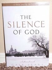 The Silence of God by Gale Sears 2010 1STED SNEAK PREVIEW LDS MORMON BOOKLET PB