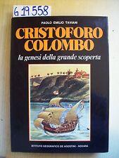 PAOLO E. TAVIANI - CRISTOFORO COLOMBO - II VOL. - DE AGOSTINI - 1980
