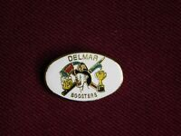 VINTAGE PIN PINBACK FIRE DEPARTMENT DELMAR BOOSTERS