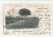 89055 ANTICA Cartolina di  ROMA VIA APPIA NUOVA ACQUEDOTTI DI CLAUDIO