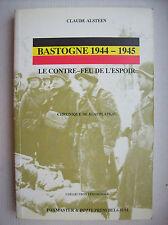 seconde guerre mondiale bataille Ardennes 1944 Bastogne Beauplateau histoire