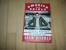 Travel Channel Host Man v. Food Adam Richman Edible Hungry History America