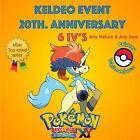 Pokémon ORAS / XY – KELDEO EVENT POKÉMON 20th ANNIVERSARY 6IV's – ANY NATURE