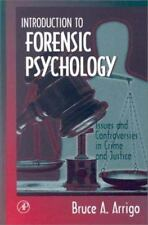 Introduction to Forensic Psychology: Issues and Controversies in Crime-ExLibrary