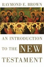 Anchor Bible: Introduction to the New Testament by Raymond E. Brown