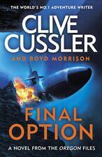 Final Option - Oregon Files by Clive Cussler (2019, Hardback)