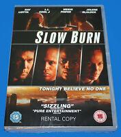 SLOW BURN - DVD - NEW & SEALED BOX