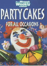 Party Cakes for All Occasions by The Australian Women's Weekly. Excellent Condit