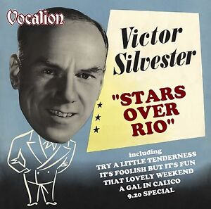Victor Silvester & His Ballroom Orchestra STARS OVER RIO