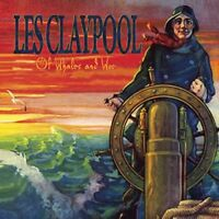 Les Claypool - Of Whales And Woe [CD]