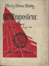 L'IMPOSTEUR - H.-L. DUBLY - E.O.TIR. A 150 EX. - DEDICACEE - FLANDRE -1929-