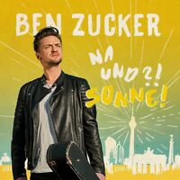 Ben Zucker - Na und?! Sonne! CD NEU OVP