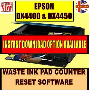 EPSON DX4400 DX4450 WASTE INK PAD COUNTER END OF LIFE/FULL ERROR RESET UTILITY