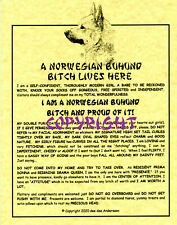 A Norwegian Buhund Bit*h Lives Here