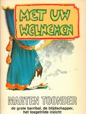 MET UW WELNEMEN - MARTEN TOONDER