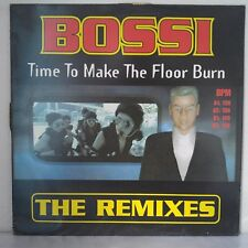 """Bossi – Time To Make The Floor Burn The Remixes (Vinyl, 12"""",Maxi 33 Tours)"""