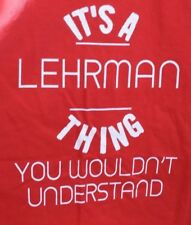 Alstyle Men T Shirt It's a Lehrman Thing You Wouldn't Understand Red Size L