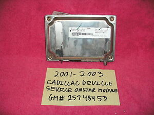 2001-2003 CADILLAC DEVILLE SEVILLE ONSTAR MODULE GM 25748453 TESTED FREE SHIPPIN