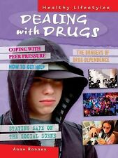Dealing With Drugs (Healthy Lifestyles)