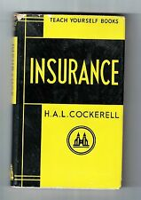 INSURANCE Teach Yourself Books by H A L Cockerell Published in 1957 in VGC
