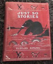 Just So Stories 1902  1st Print Rudyard Kipling
