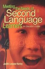 Meeting the Needs of Second Language Learners: An Educator's Guide-ExLibrary