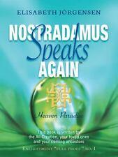 Nostradamus Speaks Again : Heaven Paradise by Elisabeth Jörgensen (2014,...