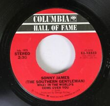 70'S/Country 45 Sonny James - What In The World'S Come Over You / Little Band Of