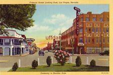 FREMONT STREET LOOKING EAST LAS VEGAS, NV, GATEWAY TO BOULDER DAM OVERLAND HOTEL