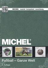 Michel Fußball - ganze Welt 3. Auflage 2016 NEU