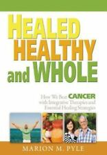 Healed, Healthy and Whole----Marion M. Pyle book