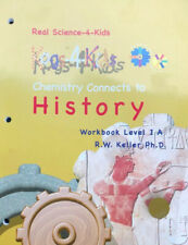 Real Science-4-Kids Chemistry Connects To History Workbook Level 1A Kogs 4 Kids