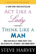 Act Like a Lady, Think Like a Man, Expanded Edition by Steve Harvey (author)