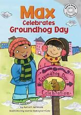 Max Celebrates Groundhog Day (Read-It! Readers)